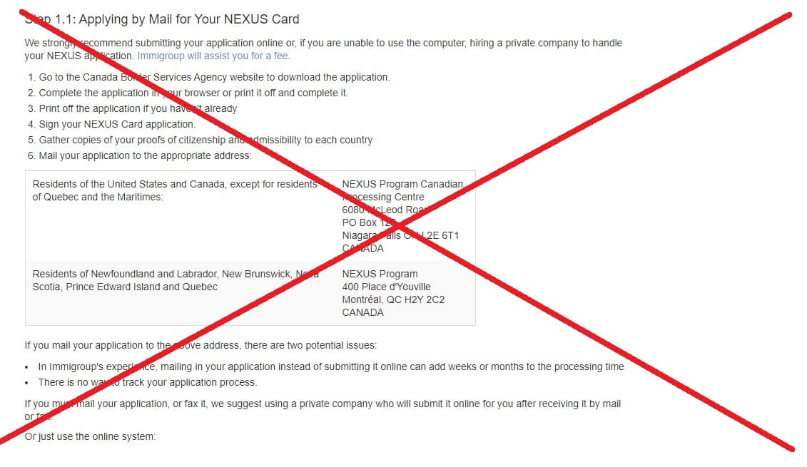 You can no longer apply by mail for a NEXUS card without using a private company